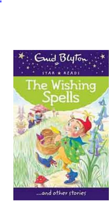 The Wishing Spells (Enid Blyton: Star Reads Series 3) - Paperback By: Enid Blyton