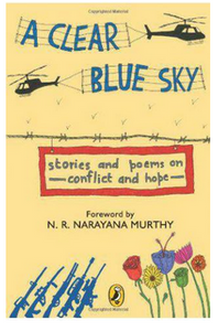 A clear blue sky (B.P)- By: N R Narayana Murthy Louis Bromfield