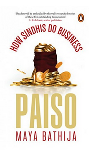 Paiso: How Sindhis Do Business (PB) By: Maya Bathija