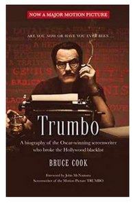 Trumbo A biography of the Oscar winning screen writer (PB) By: Bruce Cook