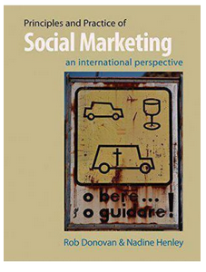 Principles And Practice Of Social Marketing An International Perspective  (PB) By: Rob Donovan