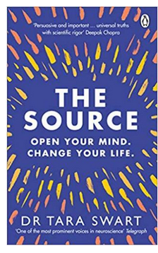 The Source: Open Your Mind, Change Your Life  (PB) By: Dr Tara Swart