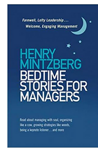 Bedtime Stories for Managers (PB) By: Henry Mintzberg