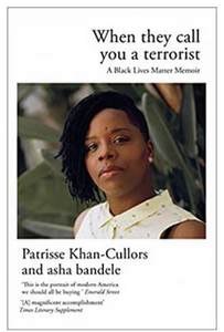 When They Call You a Terrorist: A Black Lives Matter Memoir - Paperback By: Patrisse Khan-Cullors