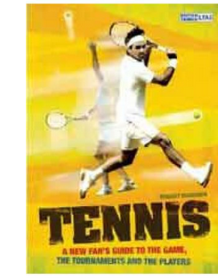 Tennis: A New Fans Guide To The Game The Tournaments And The Players (PB) By: Bridget Marrison