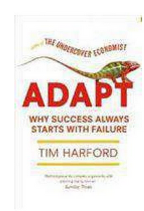 Adapt Why Success Always Starts with Failure (PB)By: Tim Harford