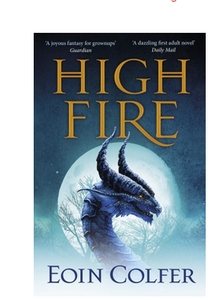 Highfire (PB)  By: Eoin Colfer