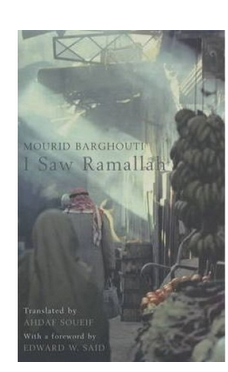 I Saw Ramallah (PB) By: Mourid Barghouti