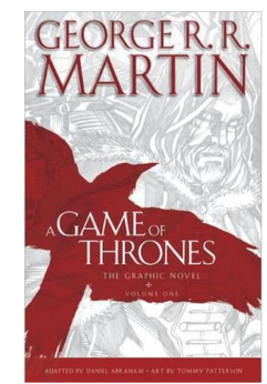 A Game of Thrones, Volume 1: The Graphic Novel - Hardcover  (PB) By: George R. R. Martin