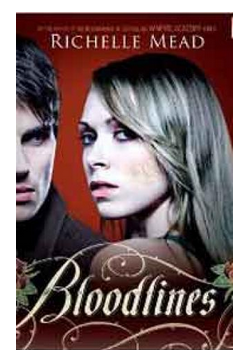 Bloodlines (PB) By: Richelle Mead