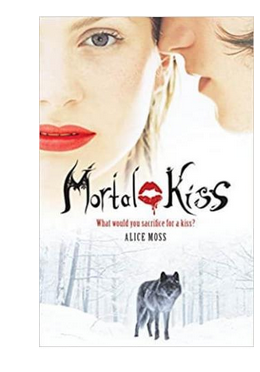 Mortal Kiss (PB) By: Alice Moss