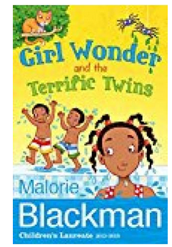 Girl Wonder And The Terrific Twins (PB) By: Malorie Blackman
