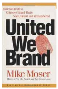 United We Brand (PB) By: Mike Moser