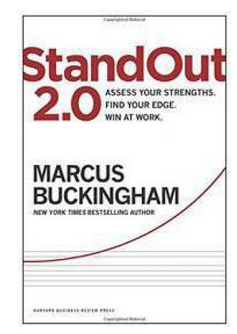 StandOut 20 Asse Your Strengths Find Your EdgeWin at Work  (PB) By: Marcus Buckingham