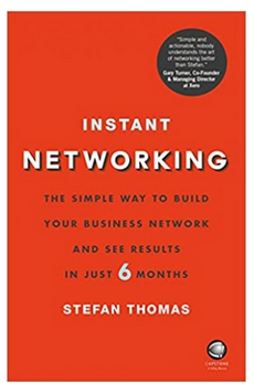 Instant Networking - The Simple Way to Build Your Business Network and See Results in Just 6 Months (PB) By: Stefan Thomas