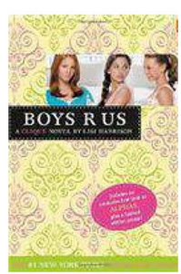 Boys R Us: The Clique # 11 (PB)  By: Lisi Harrison