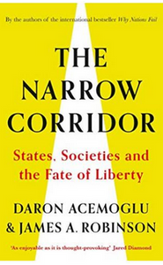 The Narrow Corridor: States, Societies, and the Fate of Liberty (PB) By: Daron Acemoglu