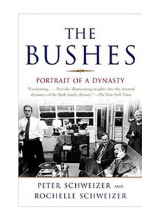 The Bushes: Portrait of a Dynasty - Paperback By: Peter Schweizer
