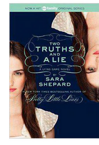 The Lying Game 3 Two Truths and a Lie  (PB) By: Sara Shepard