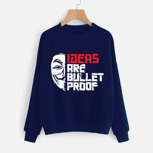 Ideas are Bullet Proof Sweatshirt For Unisex Blue | 24hours.pk