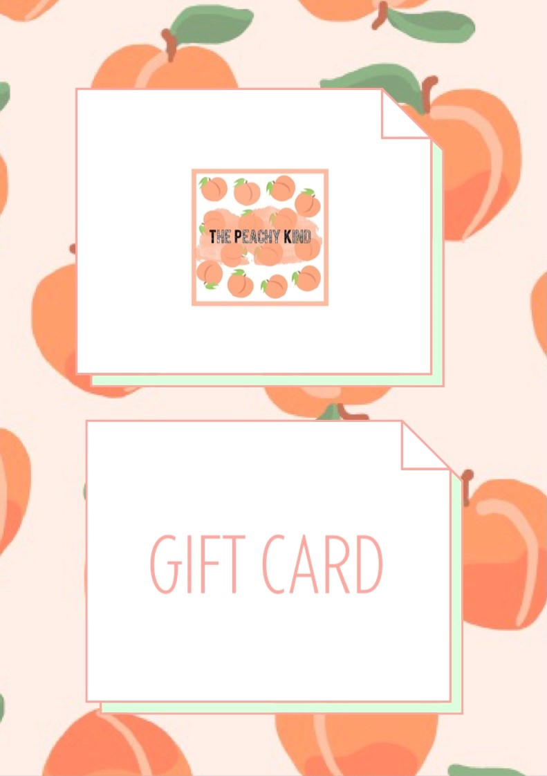 The Peachy Kind Gift Card