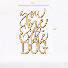 Load image into Gallery viewer, You Me and the Dogs Wall Art