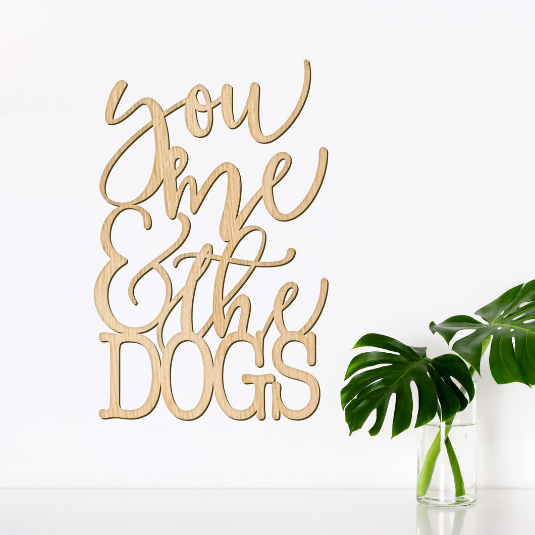 You Me and the Dogs Wall Art