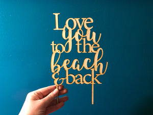 Love You to the Beach and Back Cake Topper