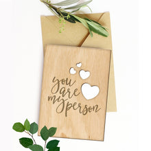 Load image into Gallery viewer, Wooden Valentines Day Card, Valentine Gifts, You Are My Person