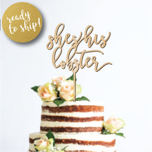 Load image into Gallery viewer, She's His Lobster Cake Topper