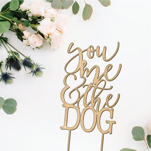 You Me and the Dog Cake Topper