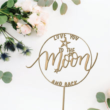 Load image into Gallery viewer, To the Moon and Back Cake Topper