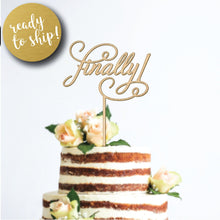 Load image into Gallery viewer, Finally! Wedding Cake Topper
