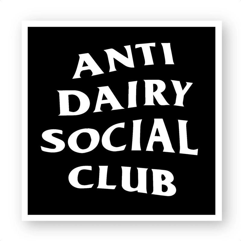 'Anti Dairy Club' - Sticker - Living Thing
