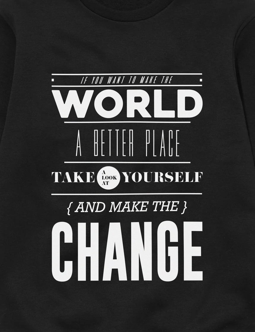 Make The Change Sweatshirt