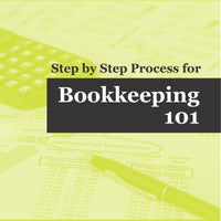 Step by Step Process for Bookkeeping 101