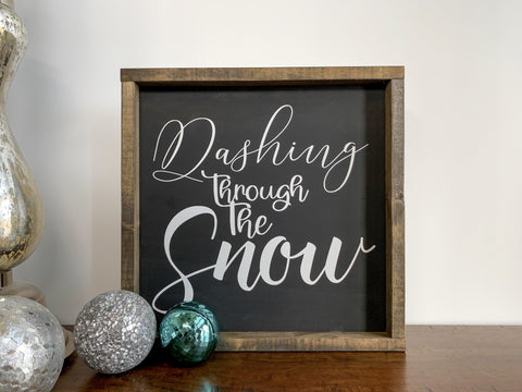 dashing through the snow - wood sign
