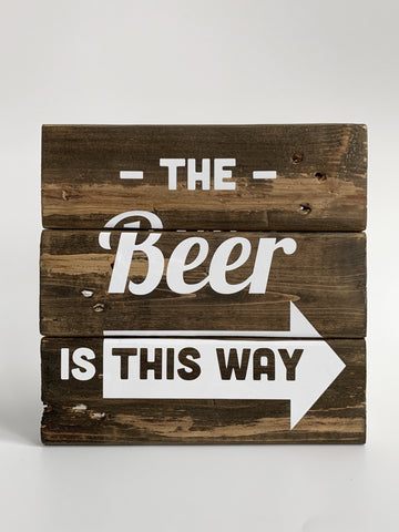 rustic wood beer sign