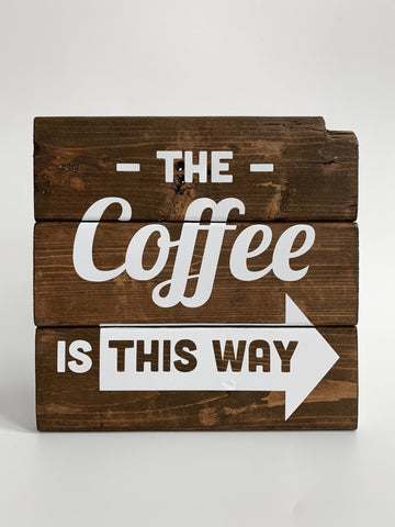 rustic wood coffee sign