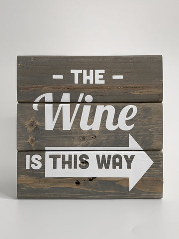 rustic wood wine sign