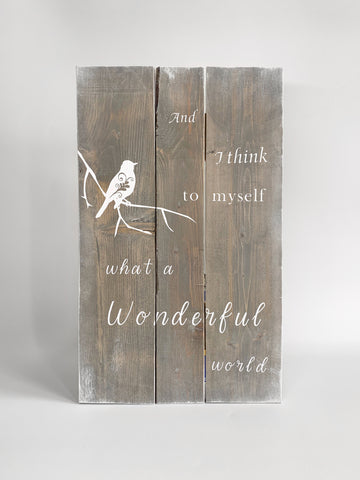 wood sign - what a wonderful world