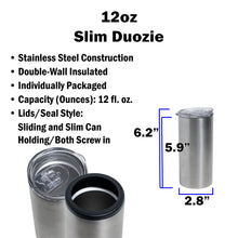 Load image into Gallery viewer, 12oz Slim Duozie