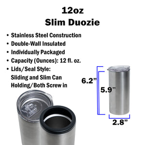 12oz Slim Duozie