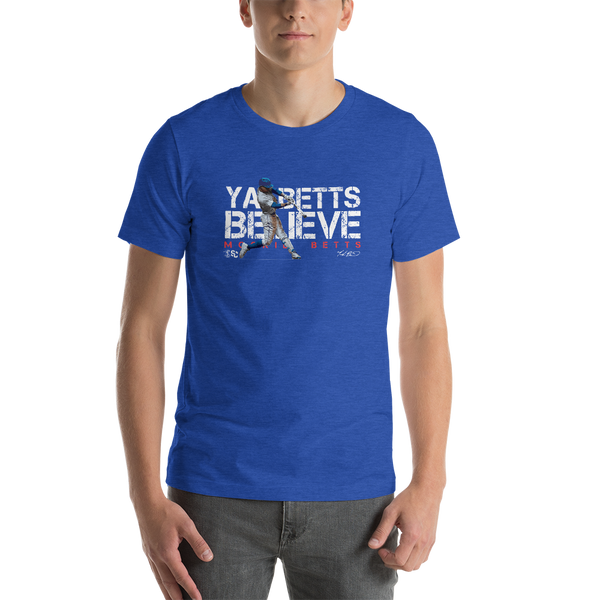 Mookie Betts Ya Betts Believe T-Shirt