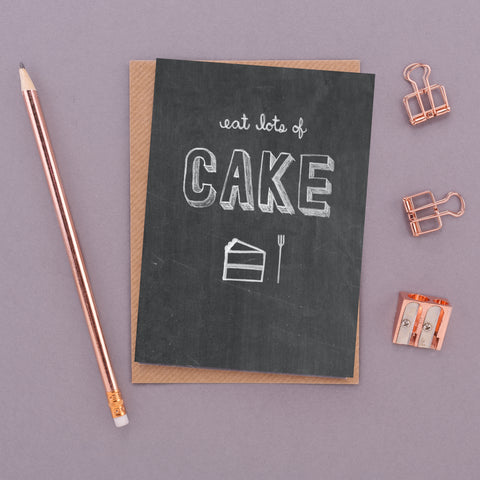 Eat Lots of Cake Chalkboard Card