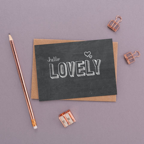 Hello Lovely Chalkboard Card