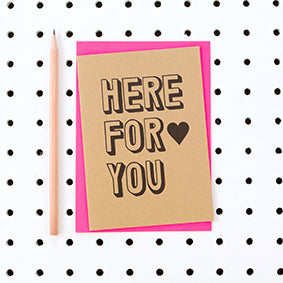 Here For You Kraft Card