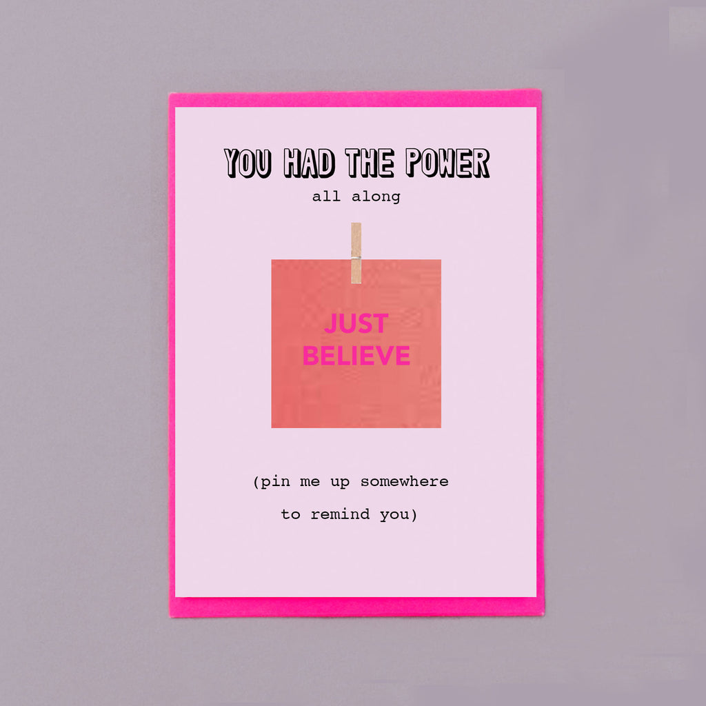 Just Believe Pin Me Up Supportive Card