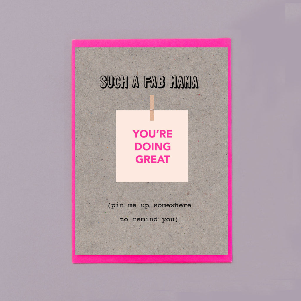 You're Doing Great Pin Me Up New Mum Card