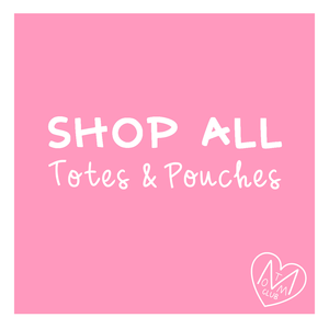 Totes & Pouches